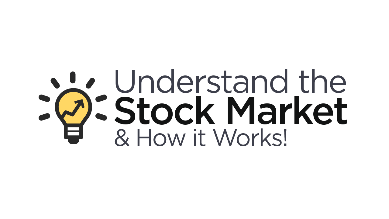 Understand the Stock Market and How it Works V 1.0