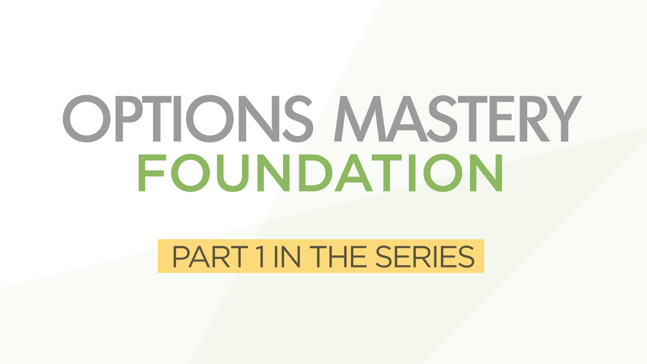Options Mastery Series Part 1 Foundation