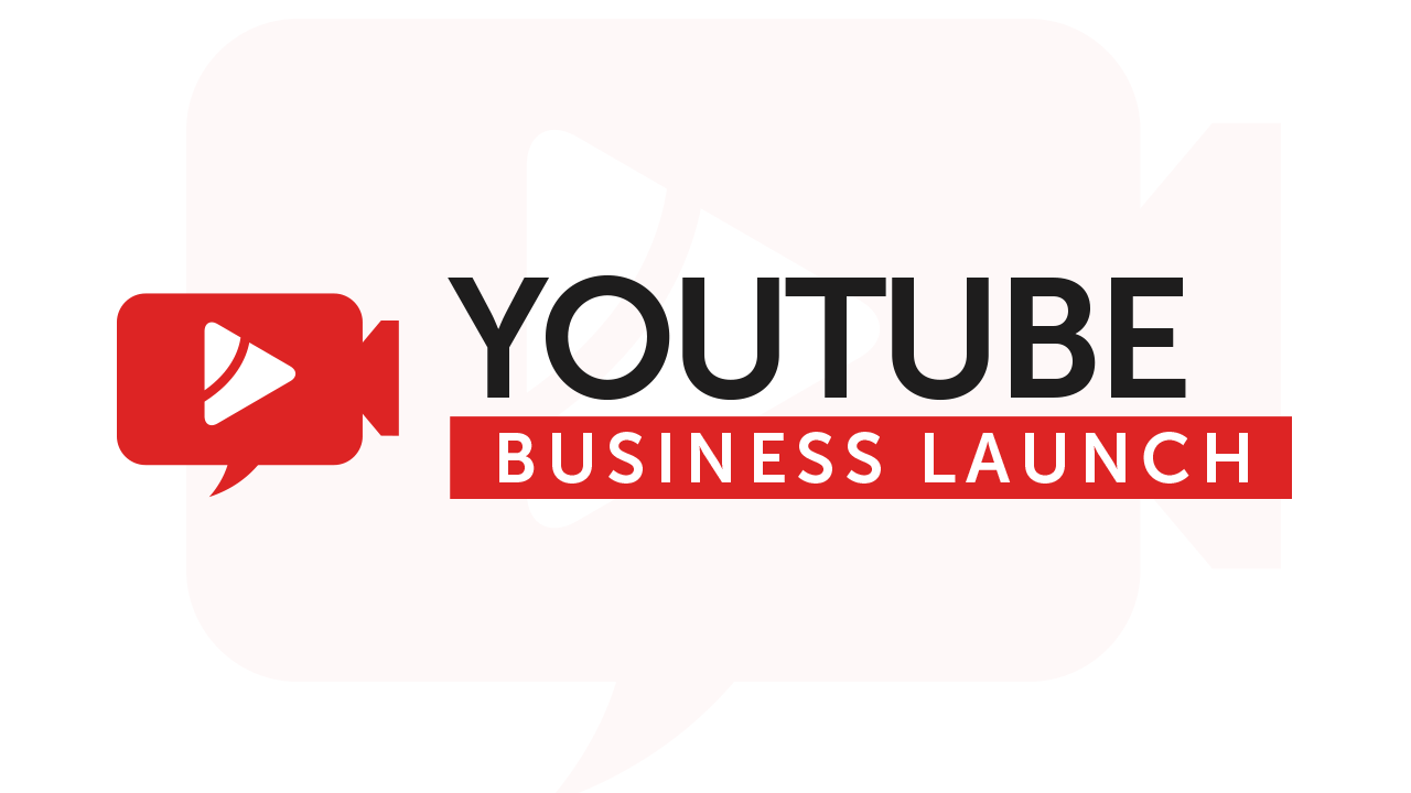 YouTube Business Launch