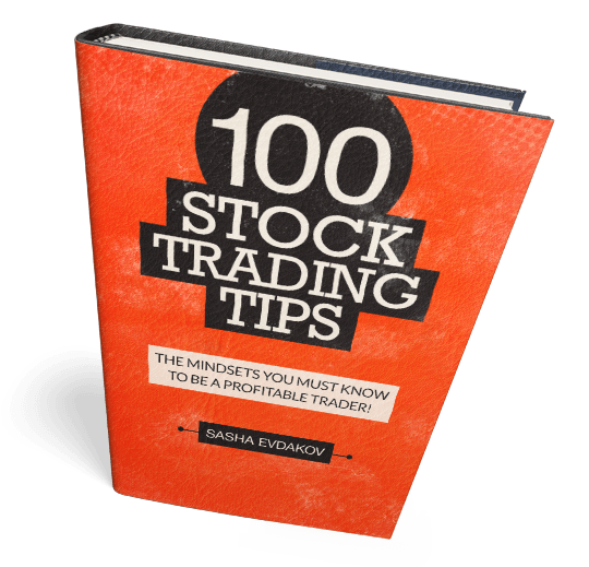 Book by Sasha Evdakov: 100 Stock Trading Tips - A Profitable Trader Mindset