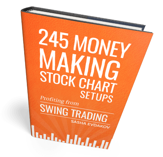 Book by Sasha Evdakov: 245 Money Making Stock Chart Setups -- Swing Trading