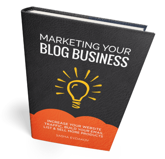 Book by Sasha Evdakov: Blog Business Marketing - Increase Website Traffic