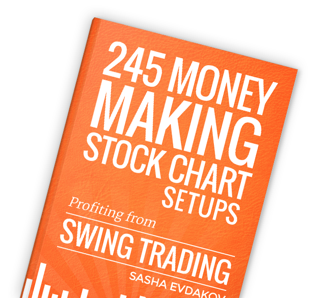 Book by Sasha Evdakov: 245 Money Making Stock Chart Setups - Swing Trades Layflat