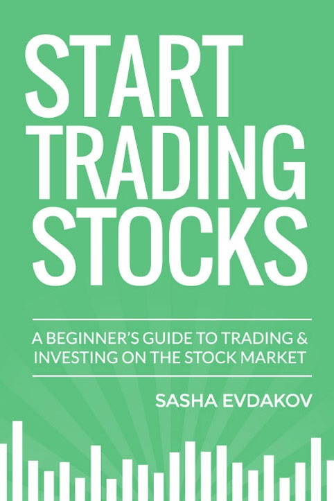 Book by Sasha Evdakov: Start Trading Stocks bookcover