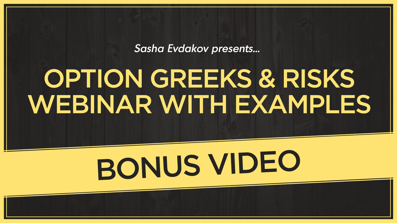 Option Greeks & Risks Webinar with Examples Bonus Video Thumbnail