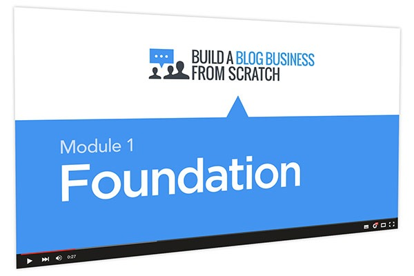 Build a Blog Business from Scratch Course Thumbnail for Module 1 Foundation