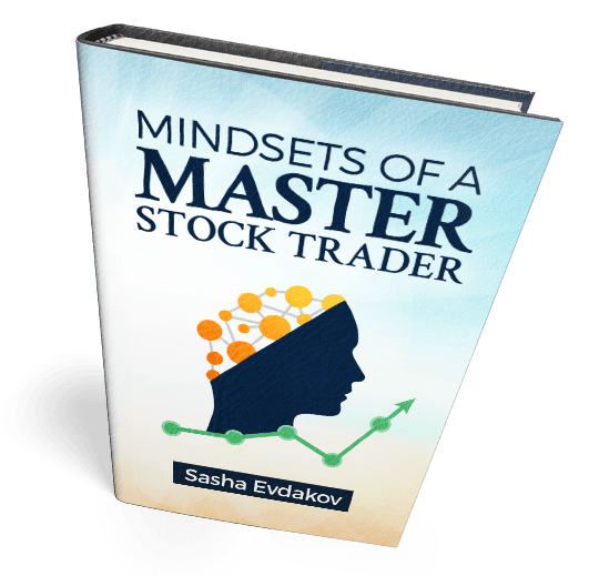 Book by Sasha Evdakov: Mindsets of a Master Stock Trader