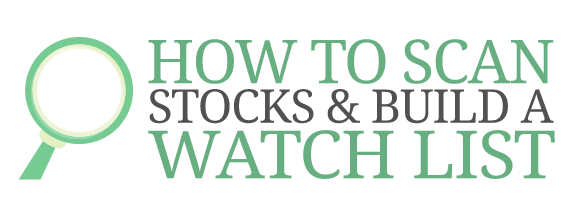How to Scan Stocks & Build a Watch List Course Logo