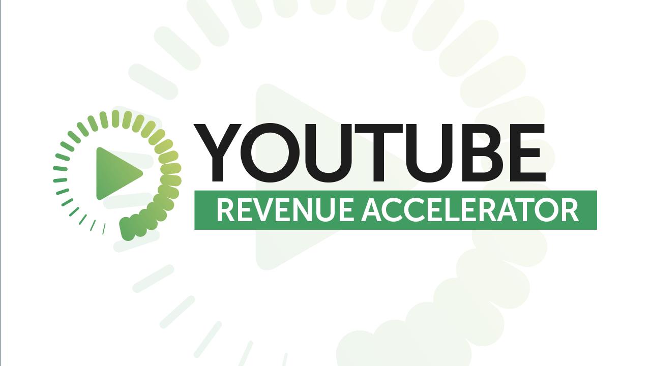 YouTube Revenue Accelerator