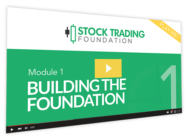 Stock Trading Foundation Course Thumbnail for Module 1 Building the Foundation