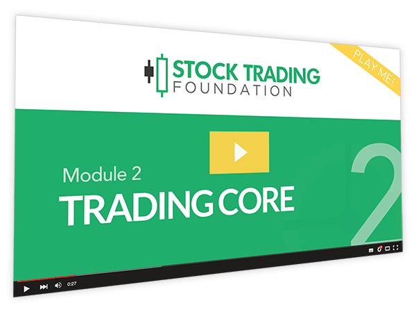 Stock Trading Foundation Course Thumbnail for Module 2 Trading Core