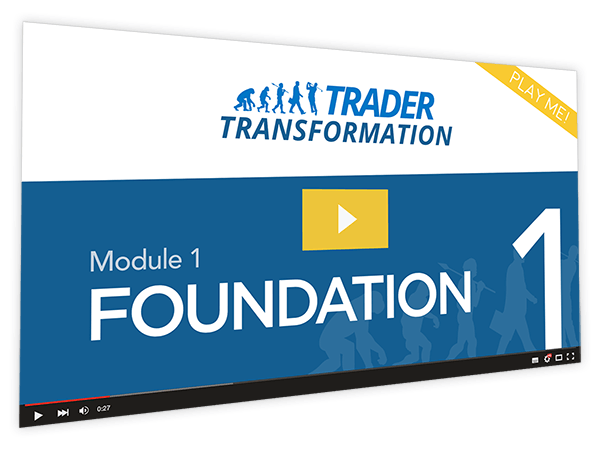 Trader Transformation Course Thumbnail for Module 1 Foundation