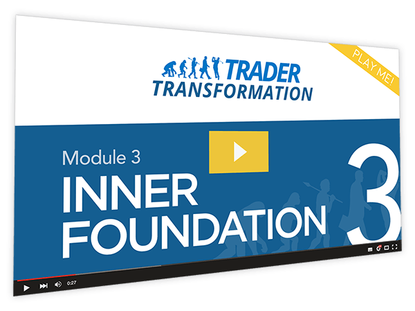 Trader Transformation Course Thumbnail for Module 3 Inner Foundation