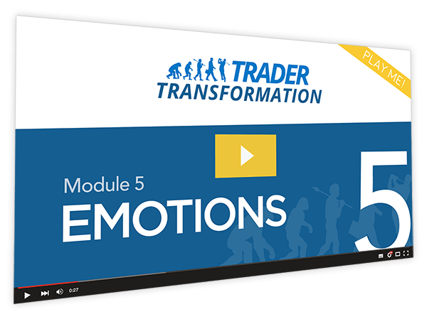 Trader Transformation Course Thumbnail for Module 5 Emotions