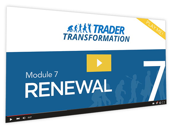 Trader Transformation Course Thumbnail for Module 7 Renewal