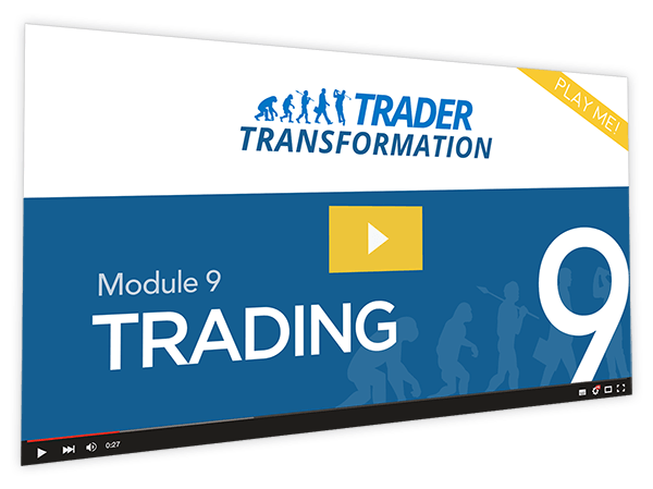Trader Transformation Course Thumbnail for Module 9 Trading