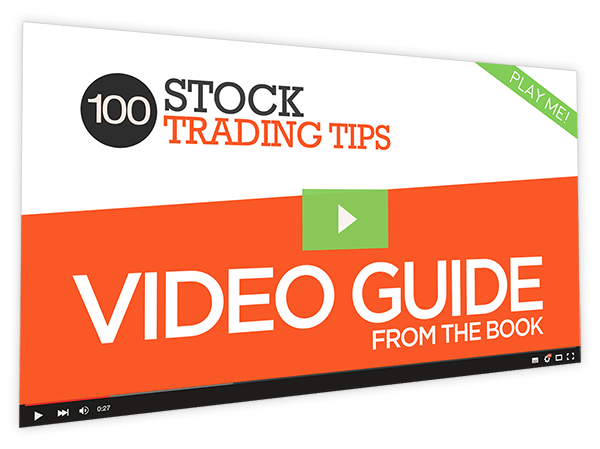 100 Stock Trading Tips Video Guide from the Book