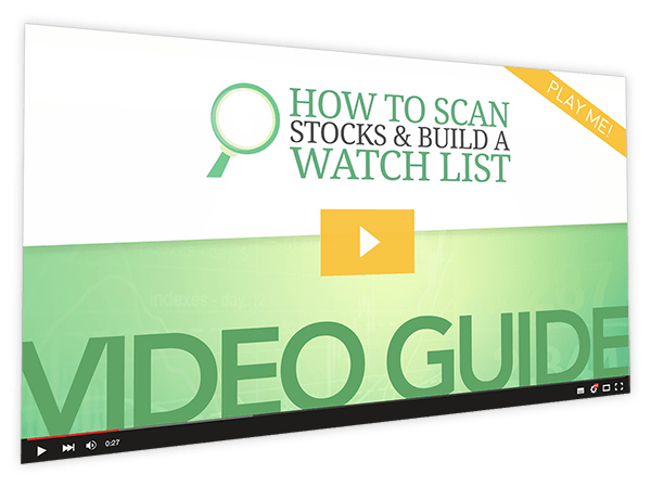How to Scan Stocks & Build a Watch List Video Guide Thumbnail