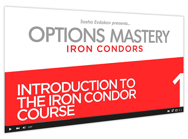 Iron Condors Options Mastery Course Thumbnail for Module 1 Introduction to Iron Condor Course