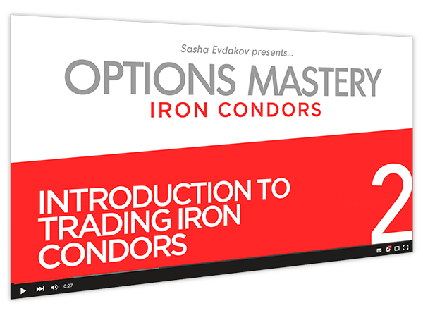 Iron Condors Options Mastery Course Thumbnail for Module 2 Introduction to Trading Iron Condors