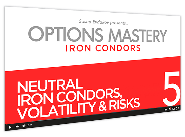 Iron Condors Options Mastery Course Thumbnail for Module 5 Neutral Iron Condors, Volatility & Risks
