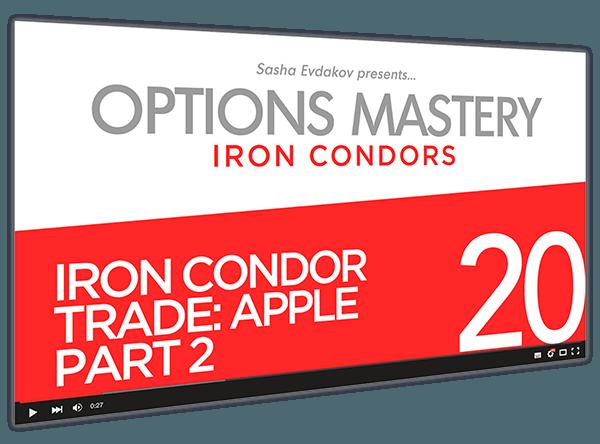 Iron Condors Options Mastery Course Thumbnail for Module 20 Iron Condor Trade Apple Part 2