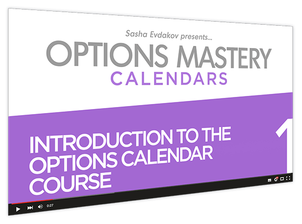 Calendars Options Mastery Course Thumbnail for Module 1 Introduction to the Options Calendar Course