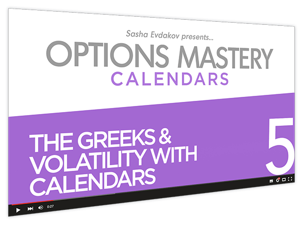 Calendars Options Mastery Course Thumbnail for Module 5 The Greeks & Volatility with Calendars