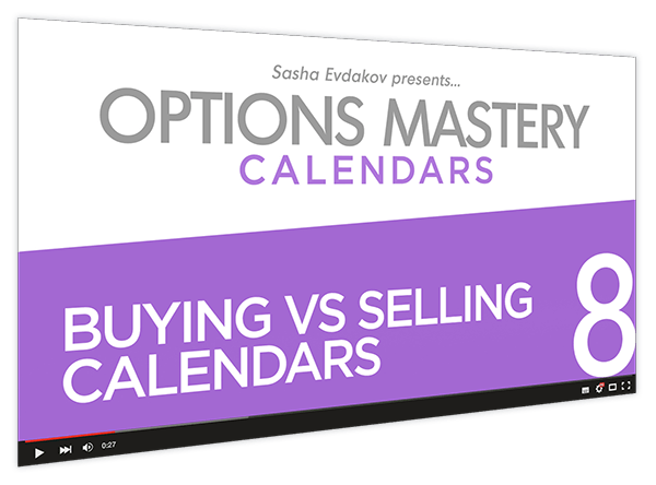 Calendars Options Mastery Course Thumbnail for Module 8 Buying vs Selling Calendars
