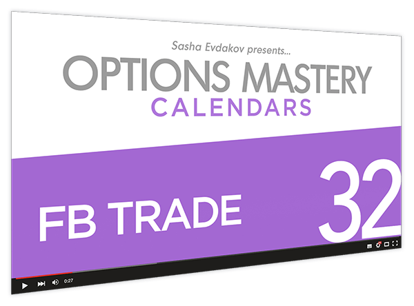 Calendars Options Mastery Course Thumbnail for Module 32 FB Trade