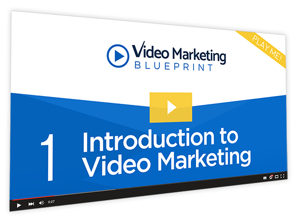 Video Marketing Blueprint Course Thumbnail for Module 1 - Introduction to Video Marketing