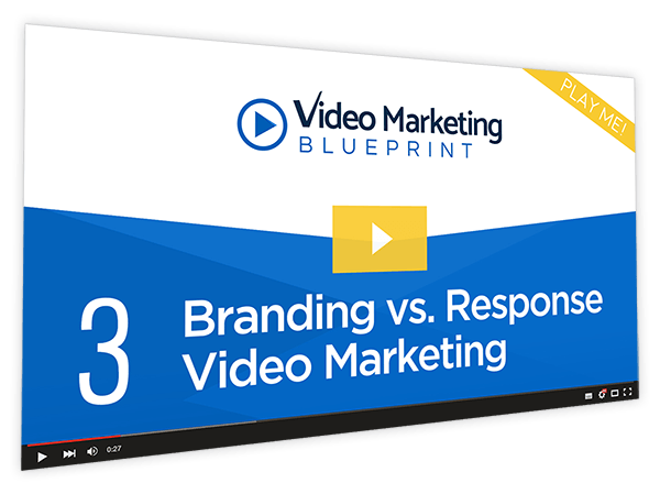 Video Marketing Blueprint Course Thumbnail for Module 3 - Branding vs Response Video Marketing