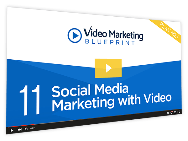 Video Marketing Blueprint Course Thumbnail for Module 11 - Social Media Marketing with Video