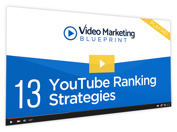Video Marketing Blueprint Course Thumbnail for Module 13 - YouTube Ranking Strategies