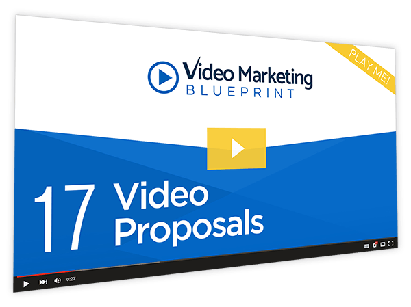 Video Marketing Blueprint Course Thumbnail for Module 17 - Video Proposals