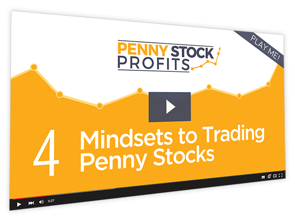 Penny Stock Profits Course Thumbnail for Module 4 - Mindsets to Trading Penny Stocks