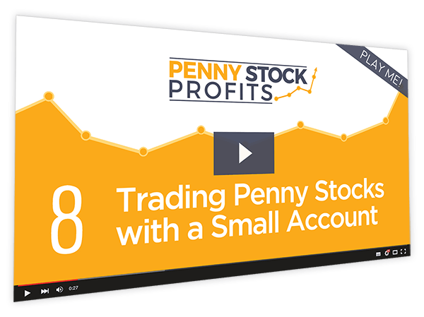Penny Stock Profits Course Thumbnail for Module 8 - Trading Penny Stocks with a Small Account