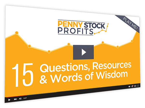 Penny Stock Profits Course Thumbnail for Module 15 - Questions, Resources & Words of Wisdom