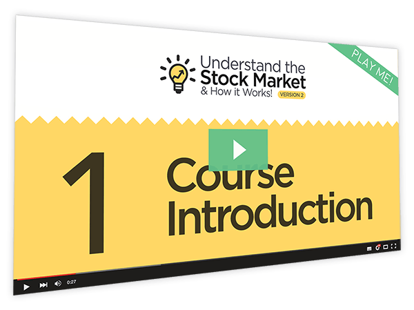Understanding the Stock Market and How it Works v2 Course Thumbnail for Module 1 - Course Introduction