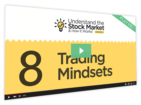 Understanding the Stock Market and How it Works v2 Course Thumbnail for Module 8 - Trading Mindsets
