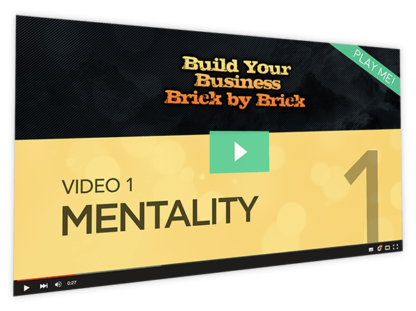 Build Your Business Brick by Brick Course Thumbnail for Module 1 Mentality