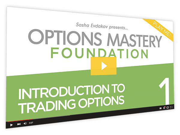 Foundation Options Mastery Course Thumbnail for Module 1 Introduction to Trading Options