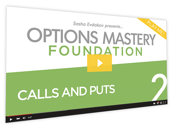 Foundation Options Mastery Course Thumbnail for Module 2 Calls and Puts