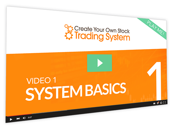 Create Your Own Stock Trading System Course Thumbnail for Module 1 System Basics