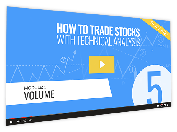 How to Trade Stocks with Technical Analysis Course Thumbnail for Module 5 Volume