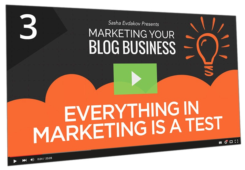 Marketing Your Blog Business Course Thumbnail for Module 3 Everything in Marketing is a Test