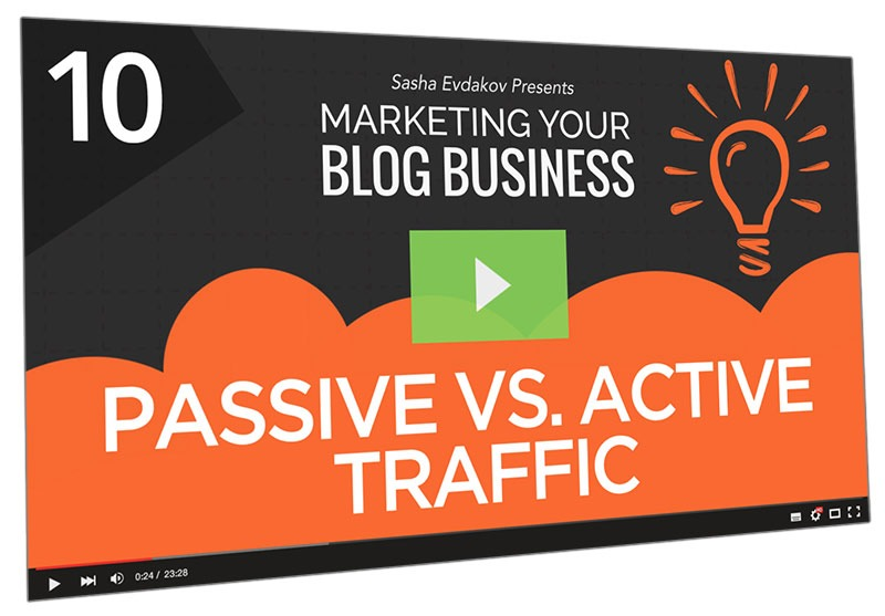 Marketing Your Blog Business Course Thumbnail for Module 10 Passive vs Active Traffic