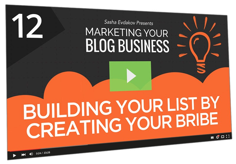 Marketing Your Blog Business Course Thumbnail for Module 12 Building Your List by Creating Your Bribe
