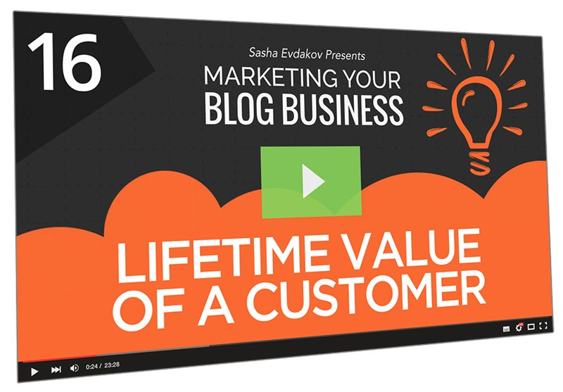 Marketing Your Blog Business Course Thumbnail for Module 16 Lifetime Value of a Customer