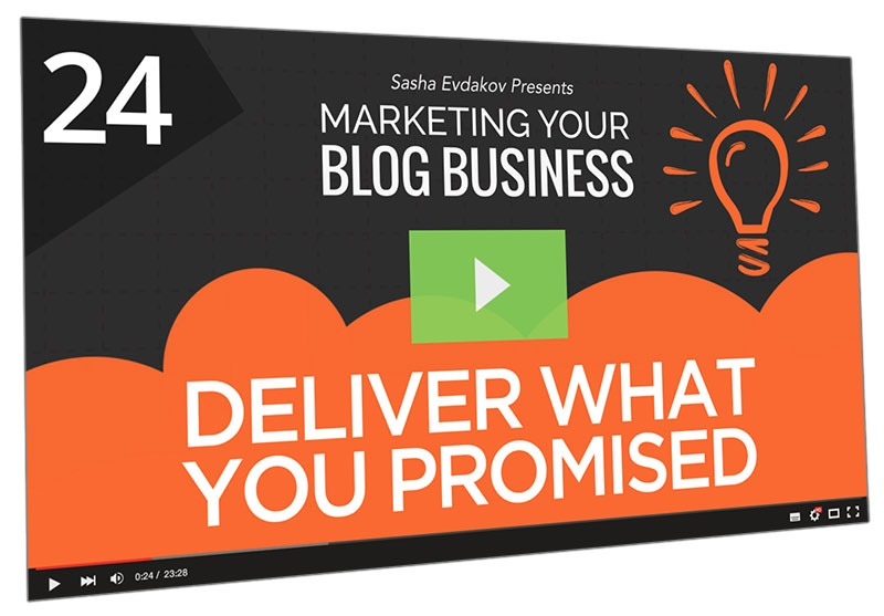 Marketing Your Blog Business Course Thumbnail for Module 24 Deliver What You Promised